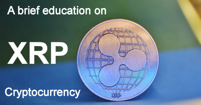 A brief education on XRP